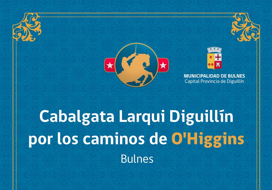 Cabalgata Larqui Diguillín por los caminos de O'Higgins