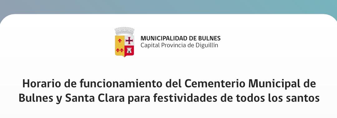 Horario de funcionamiento del Cementerio Municipal de Bulnes y Santa Clara